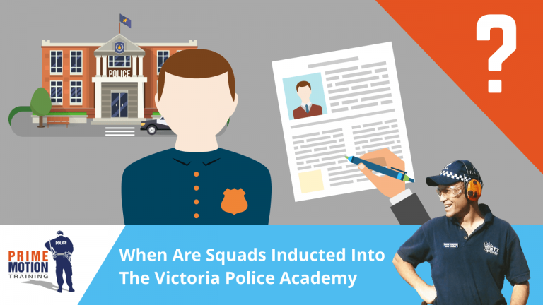 When Are Squads Inducted Into The Victoria Police Academy